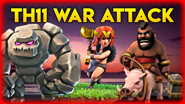 TH11 GOVAHO WAR ATTACK STRATEGY | CLASH OF CLANS