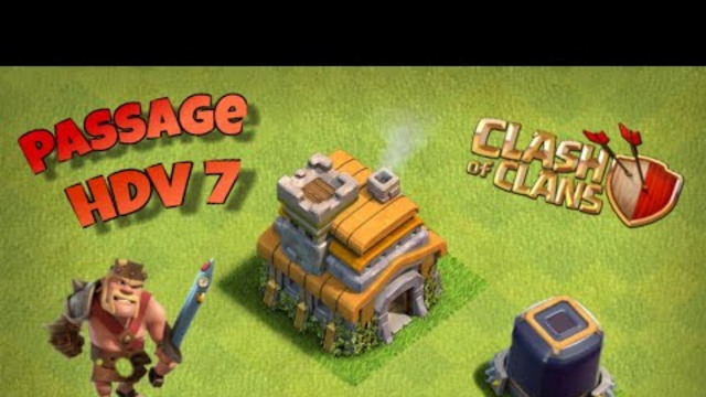 Passage HDV 7 Clash of Clans