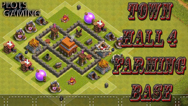 Town Hall 4 Base Layout Clash Of Clans | Town hall 4 Farming Base | PLOTS GAMING