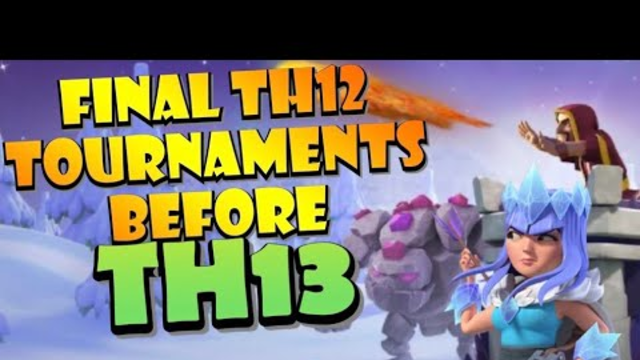 FINAL PREPARATIONS! 2 MASSIVE Clash of Clans Tournaments in ONE WEEKEND! Best TH12 Attack Strategies