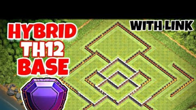 Best Th12 Hybrid Base Layout 2019 | Trophy/Farming Base With Link | Clash Of Clans