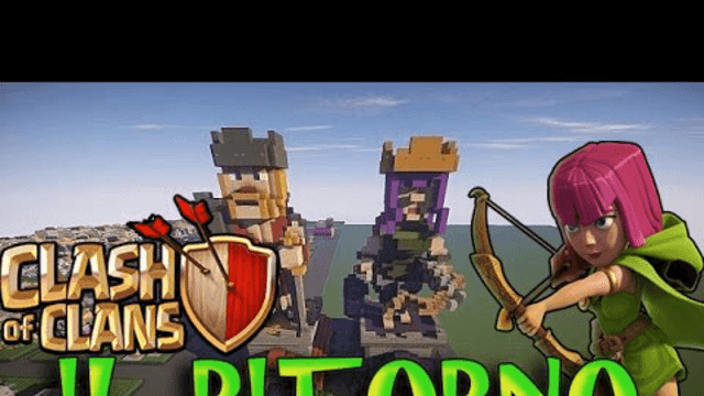 Clash of clans - IL RITORNO!!!