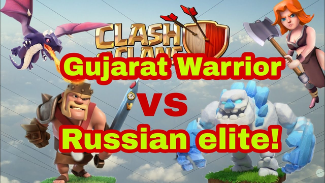 Gujarat Warrior vs Russian Elite! | BEST TH12 Attack Strategy 2019 | Clash of Clans