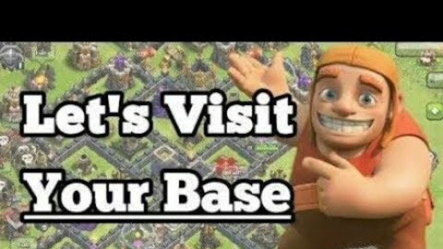 Visit Your Base On COC LIVE