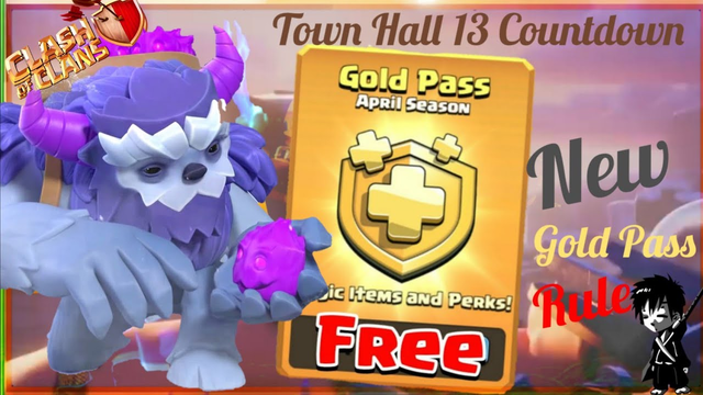 Town Hall 13 New Troops Clash of Clans! || How To Get Free Gold Pass In COC || Gold Pass Giveaway