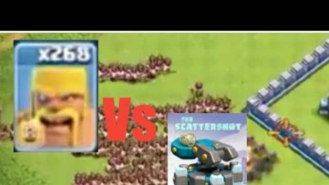 268 Barbarians vs New scattershot! Clash of clans Town hall 13 update