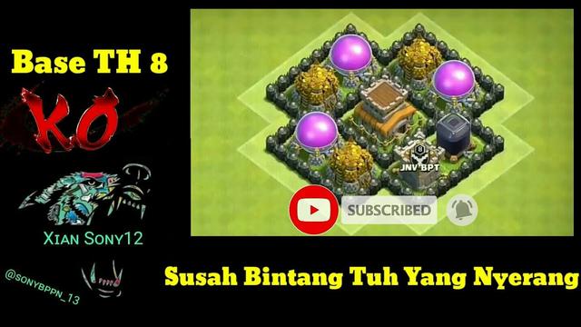BASE TH 8.Susah Tuh Bintang Yang Nyerang - Clash Of Clans