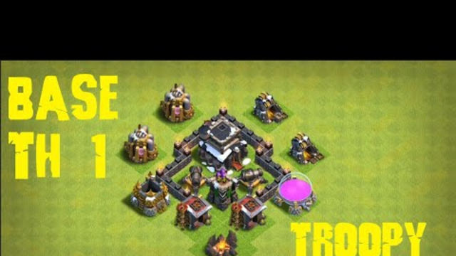 Base TH 1 Terkuat!!! Troopy Base - Clash Of Clans