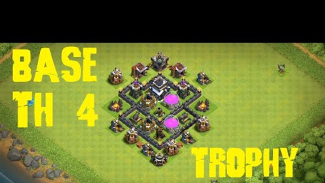 Base TH 4 Terkuat!!! Trophy Base - Clash Of Clans