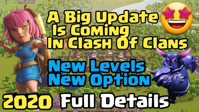 Big Update is Coming in Clash of Clans full Details 2020 New Level Defenses, New News column etc.