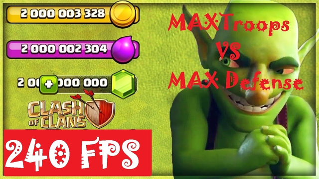 MAX TROOPS VS MAX DEFENSE Clash Of Clans 240 FPS [[WARNING]]