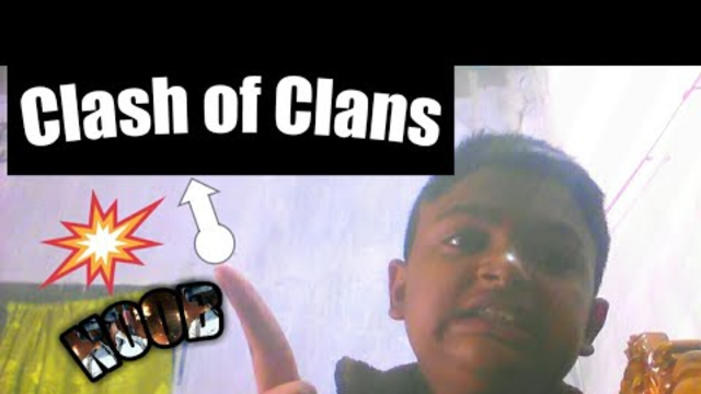 I am noob in Clash Of Clans.........(1$t face cam)