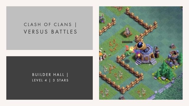 Best Versus Battles | Builder Hall Level 4 Attack | Clash of Clans