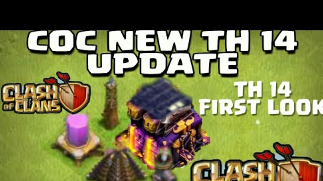 COC TH 14 UPDATE CONCEPT COC||TH14 COC NEW UPDATE