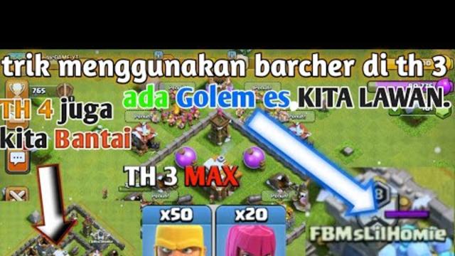 Trik attack TH 3 Menggunakan Barcher { Clash Of Clans }