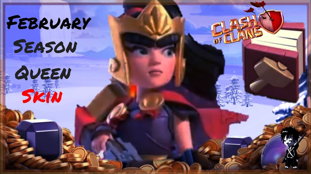 COC UPCOMING FEBRUARY SEASON QUEEN SKIN //COC FEBRUARY FEBRUARY SEASON HERRO SKIN CLASH OF CLANS