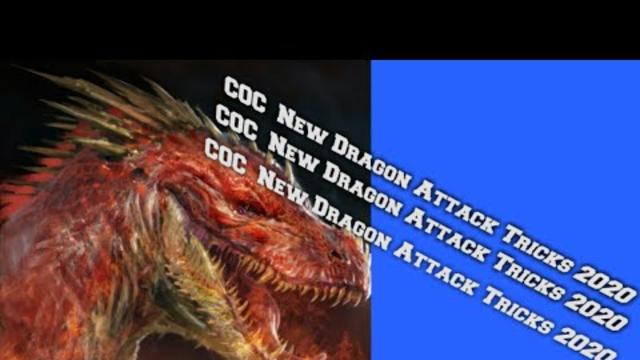 CoC New Dragon Attack 2020 | Clash Of Clan 2020
