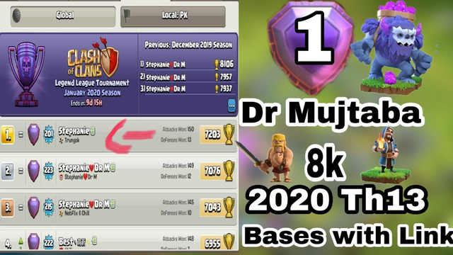 Dr Mujtaba Top 20 8k Trophy Th13 Bases Layout of Legend League 2020 Clash Of clans