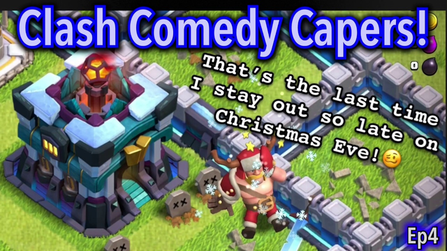 Clash Comedy Capers Episode 4 | Clash of Clans