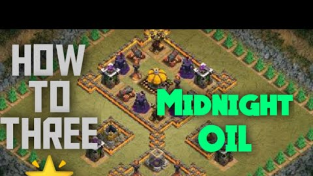 How to three star Midnight oil clash of clans 2020| Three star Midnight oil coc