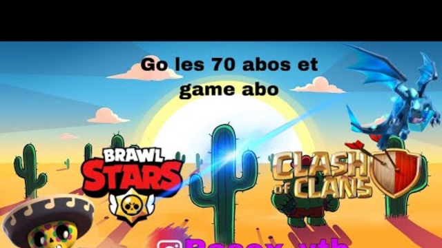 Live Brawl Stars et COC Game abo