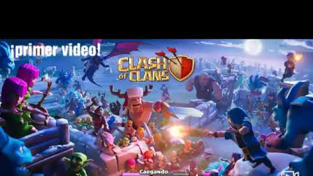 Primer video | jugando Clash Of Clans